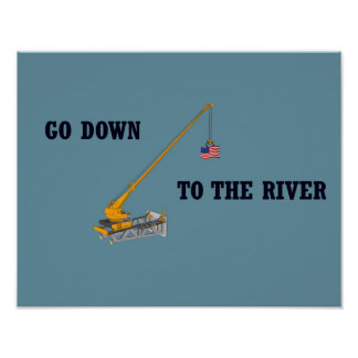 Go down to the river poster