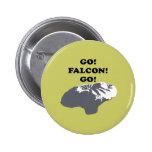 Go Falcon Go Pin