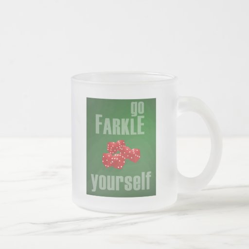 Go Farkle Yourself Frosted Glass Mug
