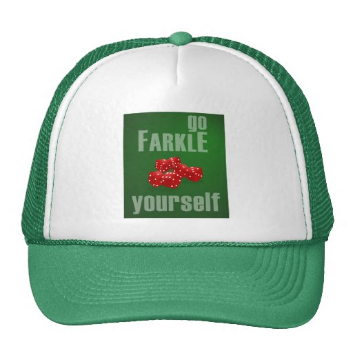 Go Farkle Yourself Hat