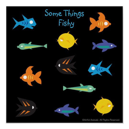 Go Fish_Some Things Fishy black light aquarium Poster