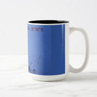 """""""Go For It"""" Coffee Mug"""