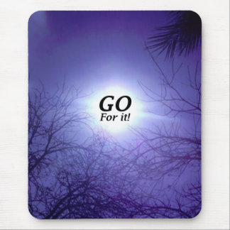 GO For It Mouse Pad