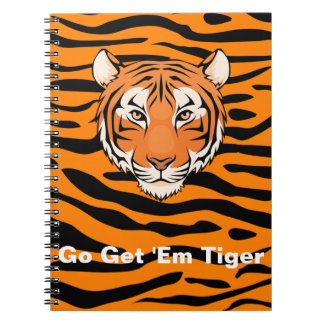 Go Get 'em Tiger Notebook - No one stops a Tiger!