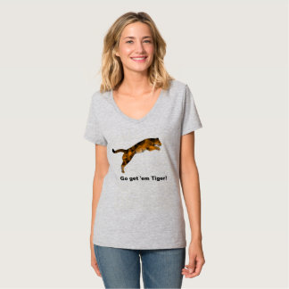 Go Get 'em Tiger T-shirt - No one stops a Tiger!