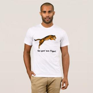 Go Get 'em Tiger T-shirt - No one stops a Tiger!