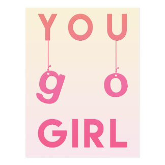 Go Girl - Fun typography, Motivational Postcard