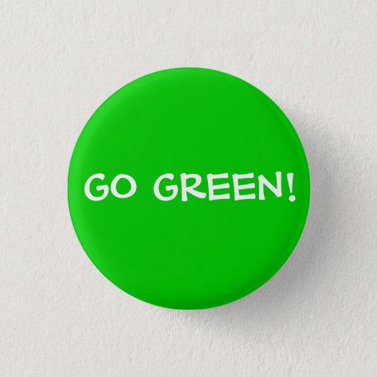 GO GREEN! 3 CM ROUND BADGE
