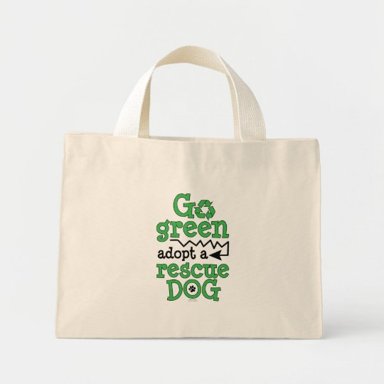Go green, adopt a rescue dog mini tote bag