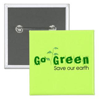 Go Green! 15 Cm Square Badge