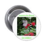GO GREEN!  Butterfly Beauty Button