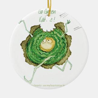 Go Green - Eat Me!, tony fernandes Christmas Ornament