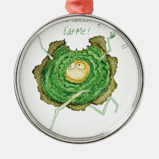 Go Green - Eat Me!, tony fernandes Silver-Colored Round Decoration