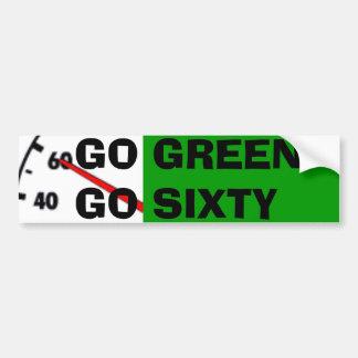GO GREEN GO SIXTY CAR BUMPER STICKER