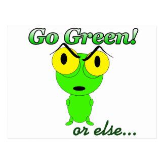 Go Green or Else Postcard
