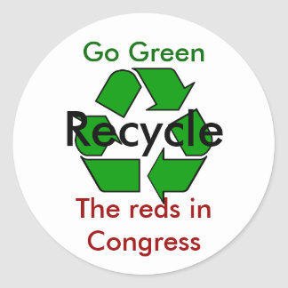 Go Green - Recycle the Reds in Congress Round Sticker