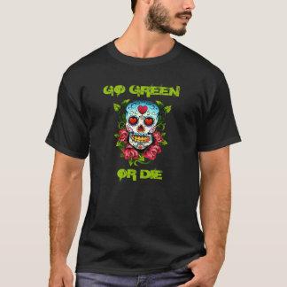 GO GREEN-SKULL T-Shirt