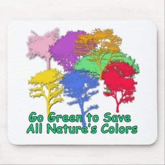 Go Green to Save All Nature s Colors Mouse Mats