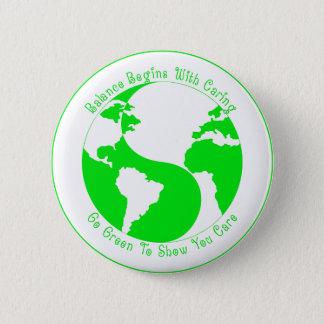 Go Green To Show You Care 6 Cm Round Badge