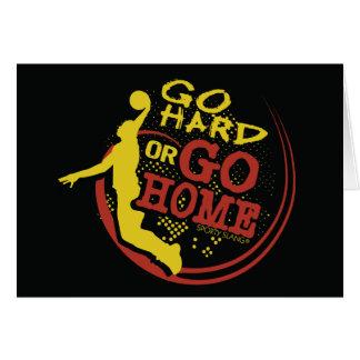 Go Hard or Go Home - Sporty Slang Basketball Greeting Card