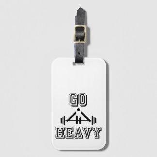 Go heavy bag tag