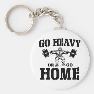 Go Heavy Or Go Home Weightlifting Basic Round Button Key Ring
