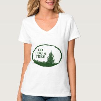 Go Hug A Tree Tee Shirts