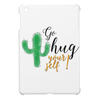 """Go hug yourself"" with thorny green cactus Case For The iPad Mini"