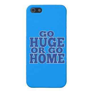 Go Huge or Go Home Blue Letters iPhone 5/5S Covers