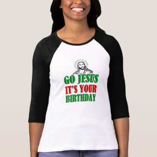 Go Jesus It's your Birthday funny Christmas Shirt