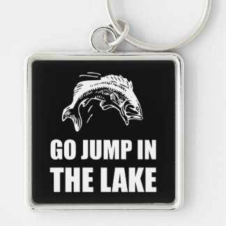 Go Jump In Lake White.png Silver-Colored Square Key Ring