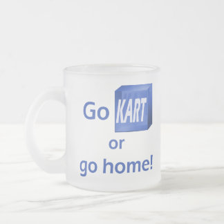Go KART or go home! mug