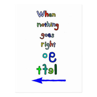 Go Left Funny Inspiration Typography Art Postcard