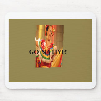 Go Native!.png Mouse Pad