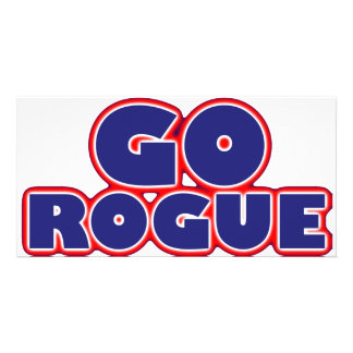 Go Rogue Customized Photo Card