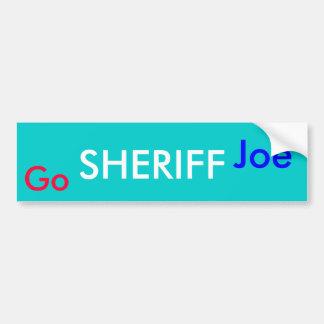 Go SHERIFF Joe Bumper Sticker