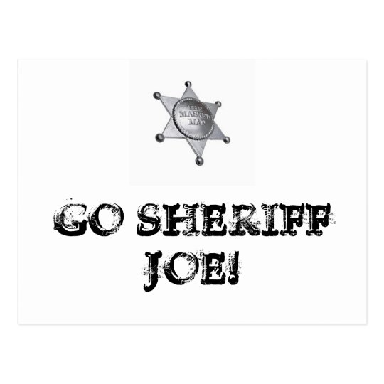 Go Sheriff Joe! Postcard