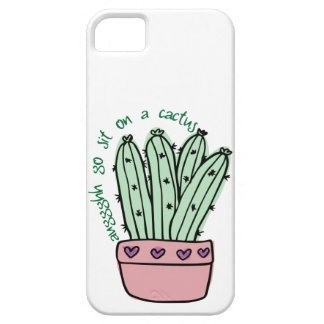 Go Sit On a Cactus iPhone 5 Case