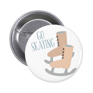 Go Skating 6 Cm Round Badge