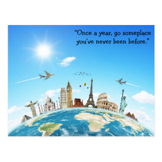 Go Someplace You've Never Been Postcard