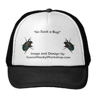 """""""Go Suck A Bug"""" Cap"""