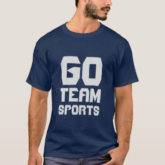 Go Team Sports! T-Shirt