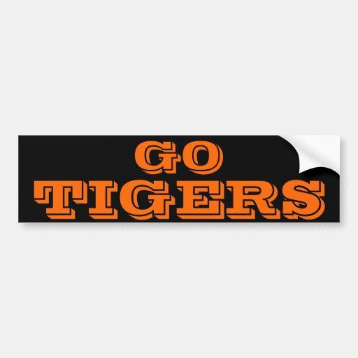 Go Tigers* Bumper Sticker