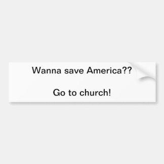go to church bumper sticker