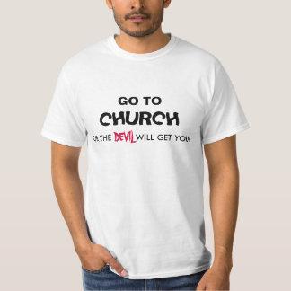Go To Church funny Shirt
