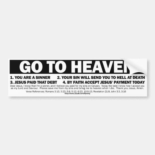 GO TO HEAVEN BUMPER STICKER