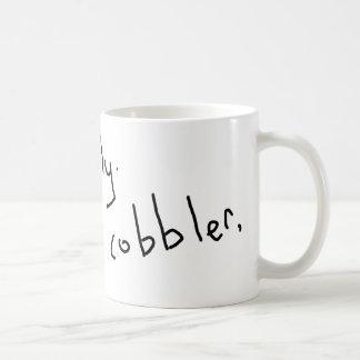 Go to Italy, be a cobbler Coffee Mug