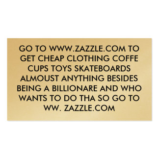 GO TO WWW.ZAZZLE.COM TO GET CHEAP CLOTHING COFF... BUSINESS CARD