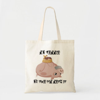 Go veggie or the pig gets it tote bag