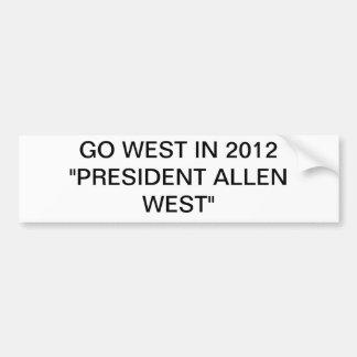 """GO WEST IN 2012 """"PRESIDENT ALLEN WEST"""" BUMPER STICKER"""